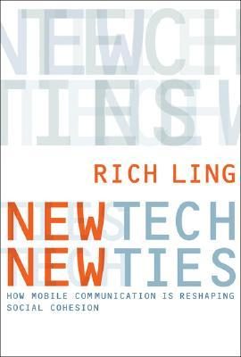New Tech, New Ties by Rich Ling