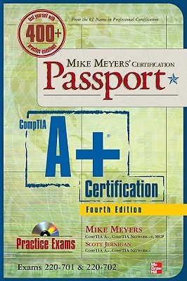 Mike Meyers' CompTIA A+ Certification Passport [With CDROM] by Mike Meyers
