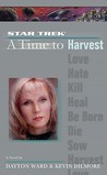 A Time to Harvest (Star Trek: The Next Generation: Time, #4)