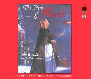 The Fifth of March by Ann Rinaldi