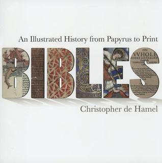 Bibles by Christopher De Hamel