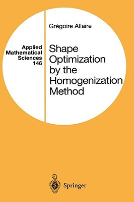 Shape Optimization by the Homogenization Method