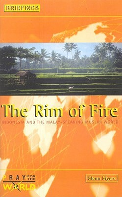 The Rim of Fire: Indonesia and the Malayspeaking Muslim World