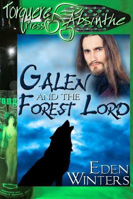Galen and the Forest Lord by Eden Winters