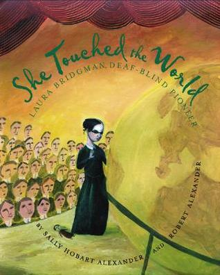 She Touched the World by Sally Hobart Alexander