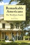 Remarkable Americans: The Washburn Family