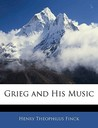 Grieg and His Music