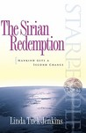 The Sirian Redemption: Mankind Gets a Second Chance