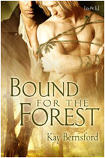 Bound for the Forest by Kay Berrisford