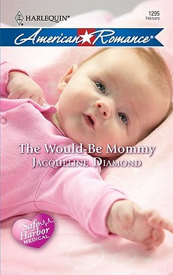 The Would-Be Mommy by Jacqueline Diamond