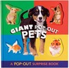 Giant Pop-Out Pets: A Pop-Out Surprise Book