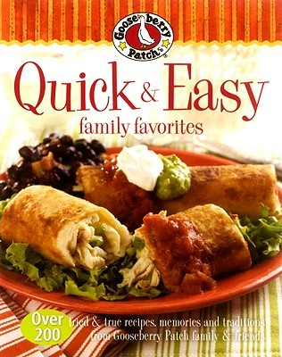 Gooseberry Patch Quick & Easy Family Favorites