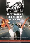 Encyclopedia of American Race Riots (2 Volumes)