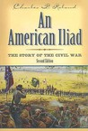 An American Iliad: The Story of the Civil War