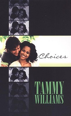 Choices by Tammy Williams