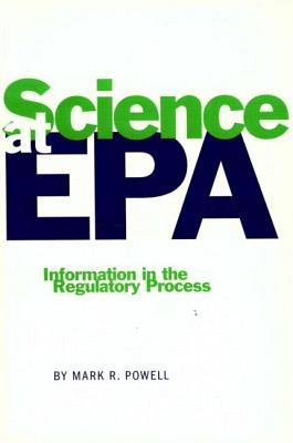 Science at EPA by Mark R. Powell