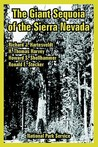 The Giant Sequoia of the Sierra Nevada