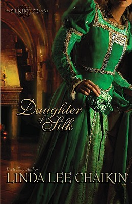 Daughter of Silk by Linda Lee Chaikin
