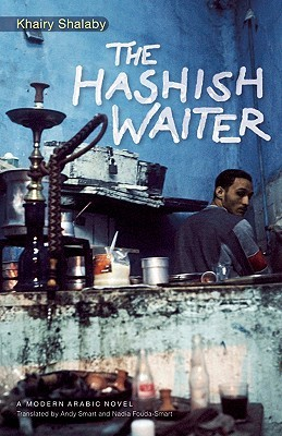 The Hashish Waiter by Khairy Shalaby