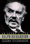Ralph Richardson: An Actor's Life