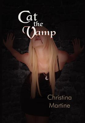 Cat the Vamp by Christina Martine