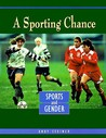 A Sporting Chance: Sports and Gender