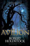 Avilion (Mythago Wood, #7)
