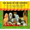 Ten Dogs in the Window: A Countdown Book