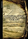 A Universal History of the Destruction of Books: From Ancient Sumer to Modern-Day Iraq