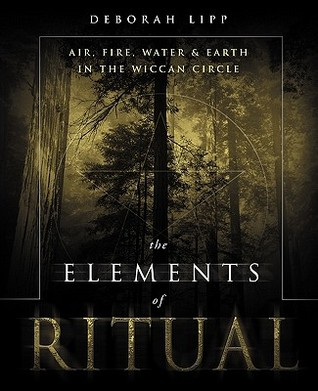 The Elements of Ritual by Deborah Lipp