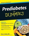 Prediabetes For Dummies (For Dummies (Health & Fitness))