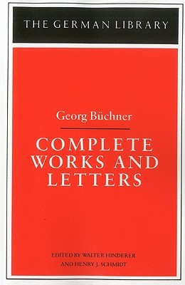 Complete Works and Letters by Georg Büchner