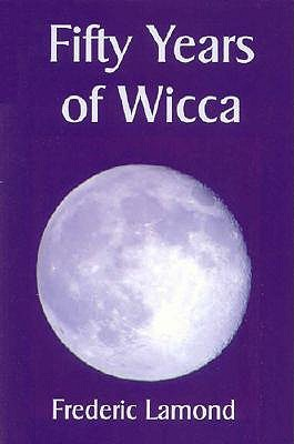 Fifty Years of Wicca