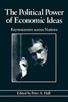 The Political Power of Economic Ideas: Keynesianism Across Nations