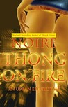 Thong on Fire by Noire
