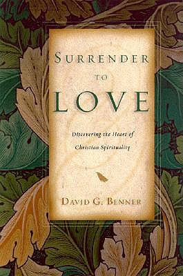 Surrender to Love by David G. Benner