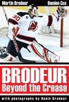 Brodeur: Beyond the Crease