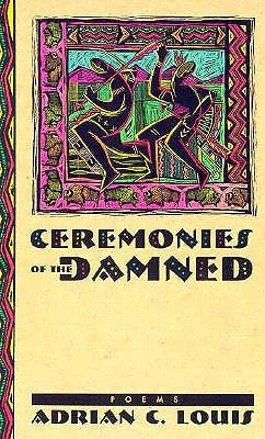 Ceremonies Of The Damned: Poems
