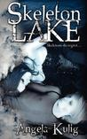 Skeleton Lake by Angela Kulig