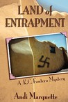 Land of Entrapment (A K.C. Fontero Mystery) (New Mexico, #1)