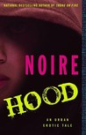 Hood by Noire