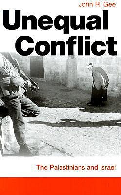 Unequal Conflict: The Palestinians and Israel