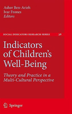 Indicators of Children's Well-Being by Asher Ben-Arieh