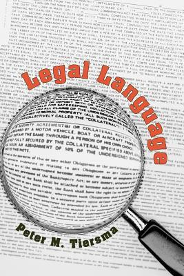 Legal Language by Peter M. Tiersma