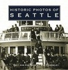 Historic Photos of Seattle