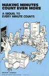 Making Minutes Count Even More: A Sequel to 'Every Minute Counts'