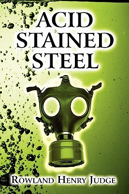 Acid Stained Steel by Rowland Henry Judge