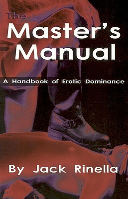 The Master's Manual by Jack Rinella