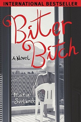 Bitter Bitch by Maria Sveland