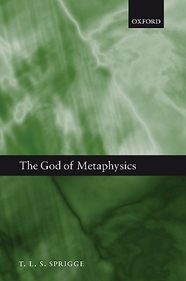 The God of Metaphysics by T.L.S. Sprigge